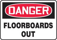 Danger - Floorboards Out