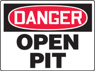 Danger Open Pit Sign MCSP083