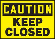 Caution - Keep Closed - Plastic - 7'' X 10''