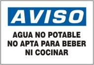 Agua No Potable No Apta Para Beber Ni Cocinar- Spanish Safety Sign