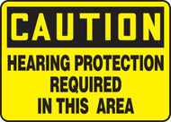 Caution Hearing Protection Required In This Area