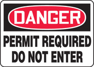 Danger - Permit Required Do Not Enter