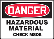 Danger - Hazardous Material Check MSDS