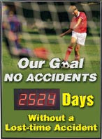 Safety Scoreboard- Our Goal No Accidents