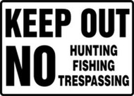 Keep Out No Hunting Fishing Trespassing