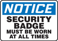 Notice- Security Badge Must Be Worn at All Times Sign