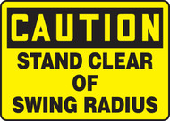 Caution - Stand Clear Of Swing Radius