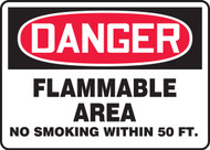 Danger - Flammable Area No Smoking Within 50 Ft.