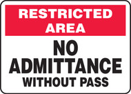 Restricted Area No Admittance Without Pass