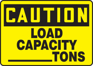 Caution - Load Capacity ___ Tons