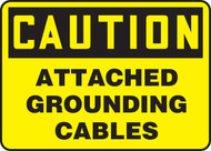Caution - Attached Grounding Cables