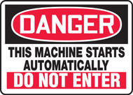Danger - This Machine Starts Automatically Do Not Enter