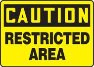 Caution - Restricted Area - Plastic - 10'' X 14''