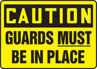 Caution - Guards Must Be In Place