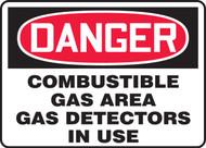 Danger - Danger Combustible Gas Area Gas Detectors In Use