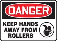 Danger - Keep Hands Away From Rollers