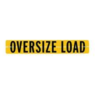 Oversize Load - Hinged Reflective Aluminum