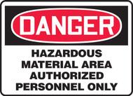 Danger - Hazardous Material Area Authorized Personnel Only - Accu-Shield - 10'' X 14''