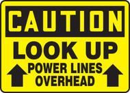 Caution - Look Up Power Lines Overhead Arrow Up