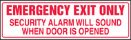 Emergency Exit Only Security Alarm Will Sound When Door Is Opened