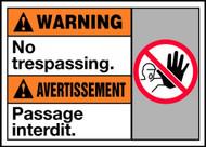 Warning No Trespassing (W/Graphic)