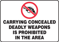 Carrying Concealed Deadly Weapons Is Prohibited In The Area Sign