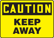 Caution - Keep Away