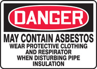 Danger - May Contain Asbestos Wear Protective Clothing And Respirator When Disturbing Pipe Insulations