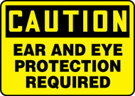 "Caution Ear And Eye Protection Required - Adhesive Vinyl - 10"" X 14"""