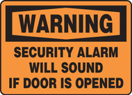 Warning - Security Alarm Will Sound If Door Is Opened