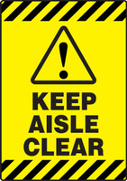 Keep Aisle Clear Slip Gard Floor Sign
