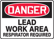 Danger - Lead Work Area Respirator Required