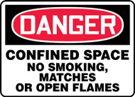 Danger - Confined Space No Smoking, Matches Or Open Flames Sign