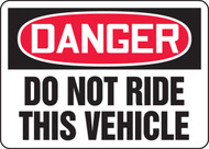 Danger - Do Not Ride This Vehicle