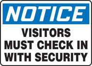 Notice - Visitors Must Check In With Security
