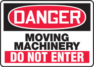 Danger - Moving Machinery Do Not Enter