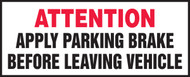Attention Apply Parking Brake Before Leaving Vehicle