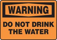 Warning - Do Not Drink The Water