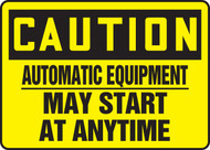 Caution - Automatic Equipment May Start At Anytime