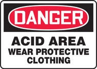 Danger - Acid Area Wear Protective Clothing