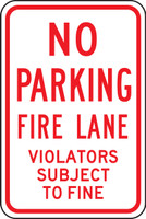 No Parking Fire Lane Violators Subject To Fine Sign