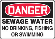 Danger - Sewage Water No Drinking, Fishing Or Swimming