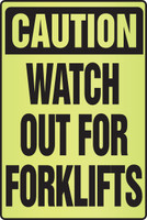 Caution Watch Out For Forklifts