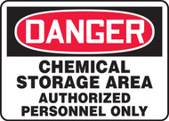 Danger - Chemical Storage Area Authorized Personnel Only