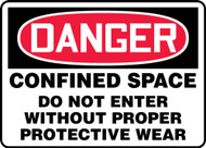 Danger - Confined Space Do Not Enter Without Proper Protective Wear