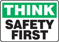 Think - Safety First