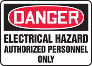 Danger - Electrical Hazard Authorized Personnel Only