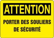 Attention - Attention Porter Des Souliers De Securite - Adhesive Dura-Vinyl - 10'' X 14''