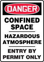 Danger - Confined Space Hazardous Atmosphere Entry By Permit Only - Accu-Shield - 14'' X 10''