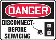Danger - Disconnect Before Servicing
